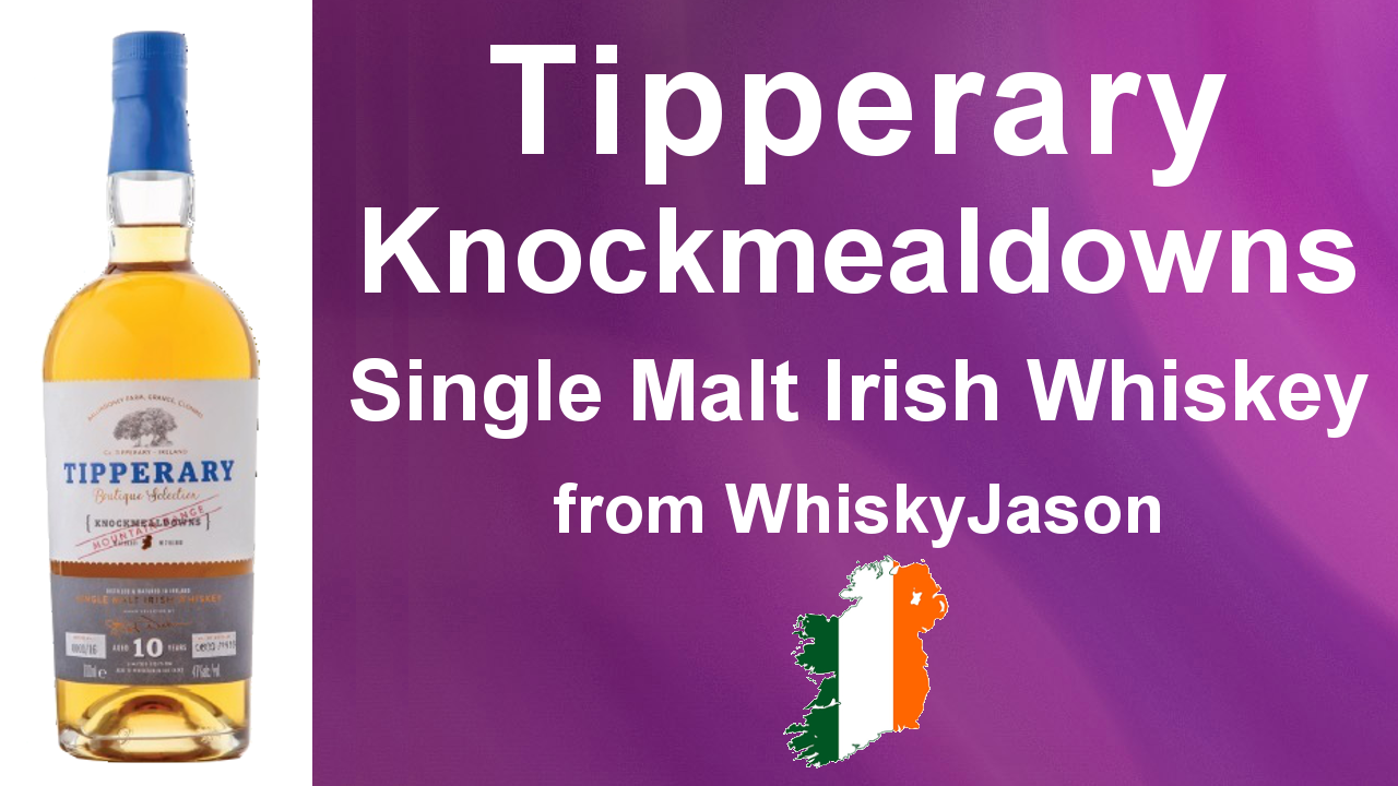 #005 - Tipperary Knockmealdown Single Malt Irish Whiskey Review from WhiskyJason