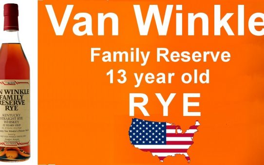 #035 - Van Winkle Family Reserve 13 year old Rye Whiskey review from WhiskyJason