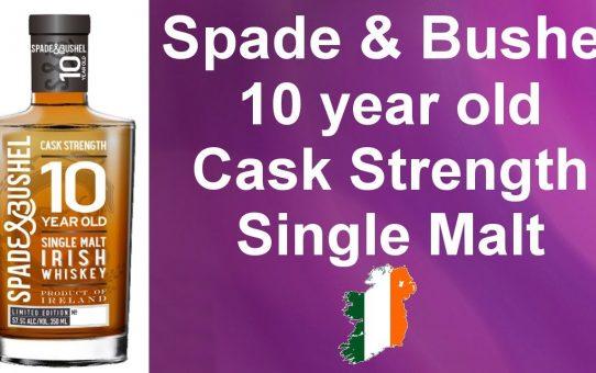 #75 - Spade & Bushel 10 year old Cask Strength Single Malt Irish Whiskey review from WhiskyJason