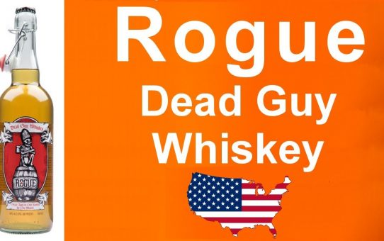 #70 - Rogue Dead Guy Whiskey from Oregon reviewed be WhiskyJason
