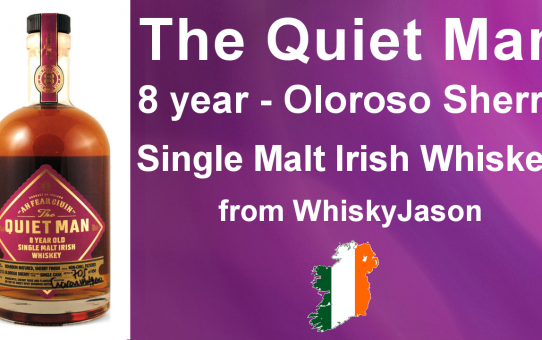 #008 - The Quiet Man Oloroso Sherry 8 year old Single Malt Irish Whiskey Review from WhiskyJason