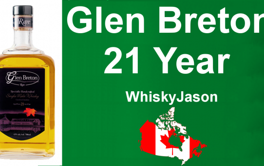 #020 - Glen Breton 21 year old Canadian Whisky review from WhiskyJason